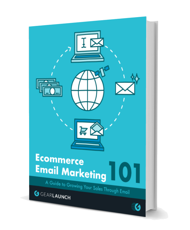 Ecommerce Email Marketing 101 A Guide to Growing Your Sales Through Email